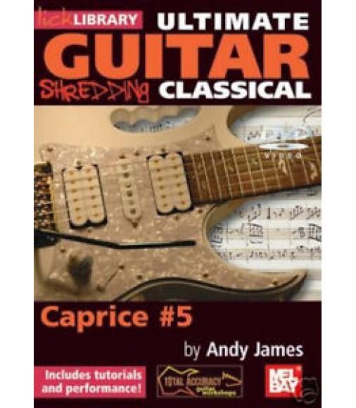 ULTIMATE GUITAR: SHREDDING CLASSICAL, CAPRICE #5 - DVD!