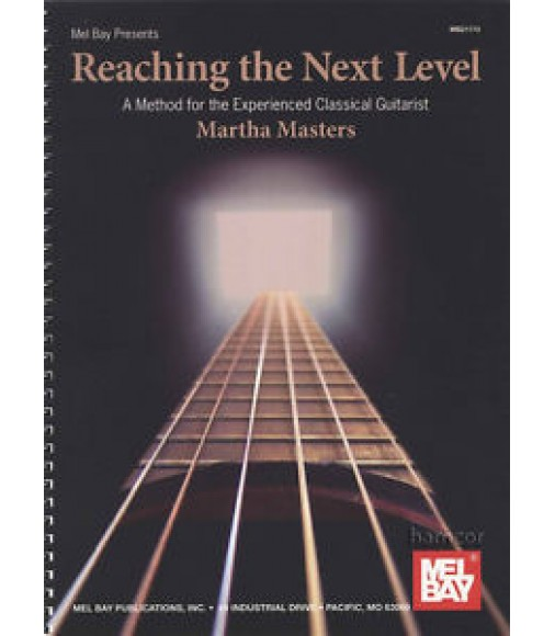Reaching the Next Level Classical Guitar Method Music Book