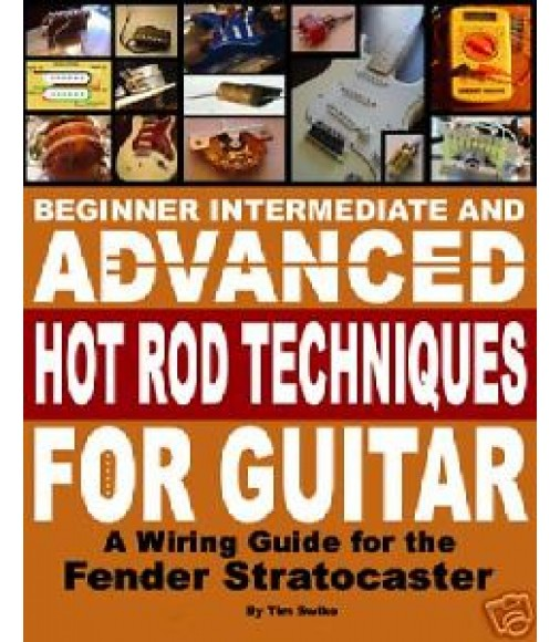 Fender Strat Stratocaster Guitar Hot Rods Wiring Book